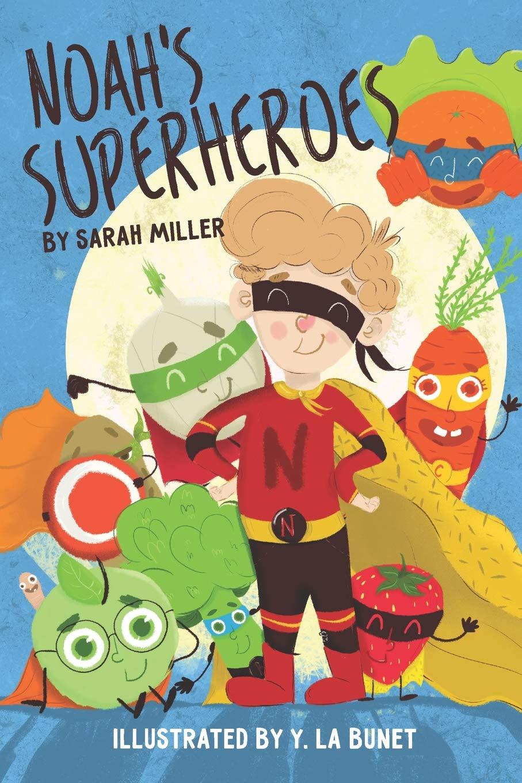 Noah's Superheroes  by Sarah Miller