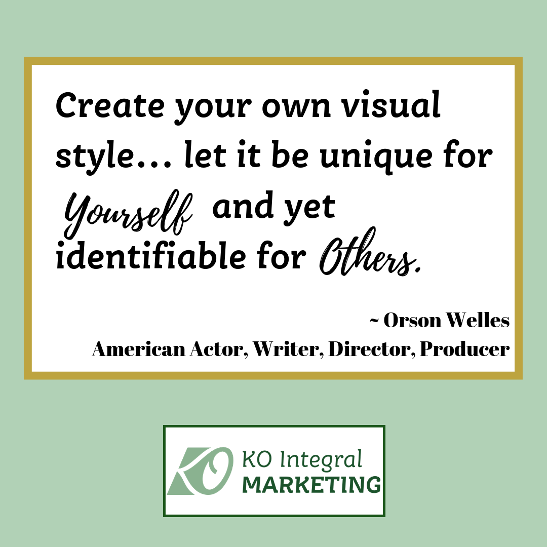 Orson Welles authored a guiding quote for Content Creators!