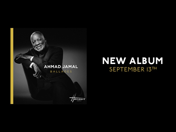 """BALLADES"" - The New Release from AHMAD JAMAL9 . 13 . 19"