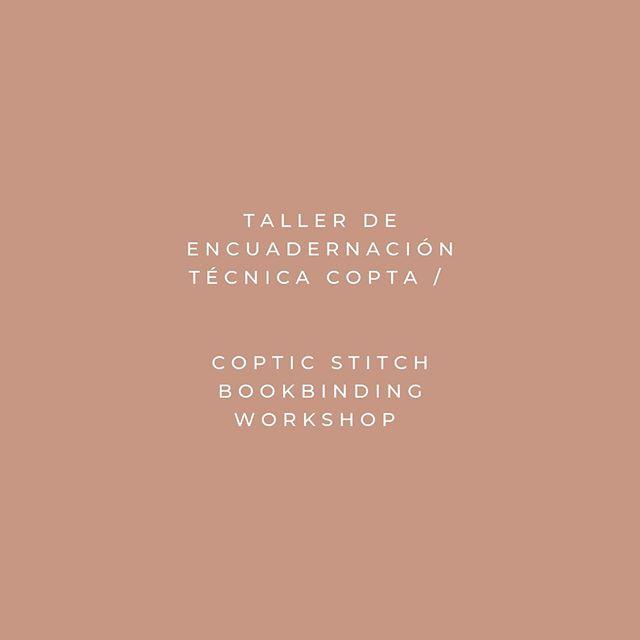 Aprende a hacer tu propia libreta con la técnica Copta este Viernes 23 de Agosto, 30 y 6 de Sept) // Learn how to make your own notebook with the ancient Coptic technique next three Friday's! 📍Maria Maria Studio