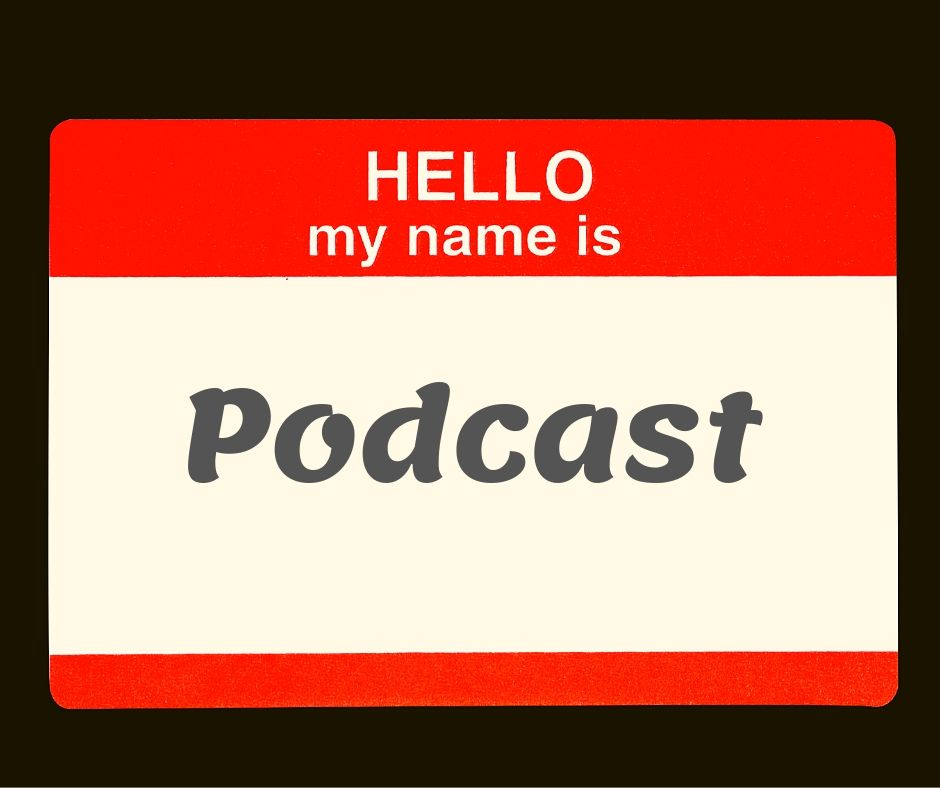 how to name your podcast name badge