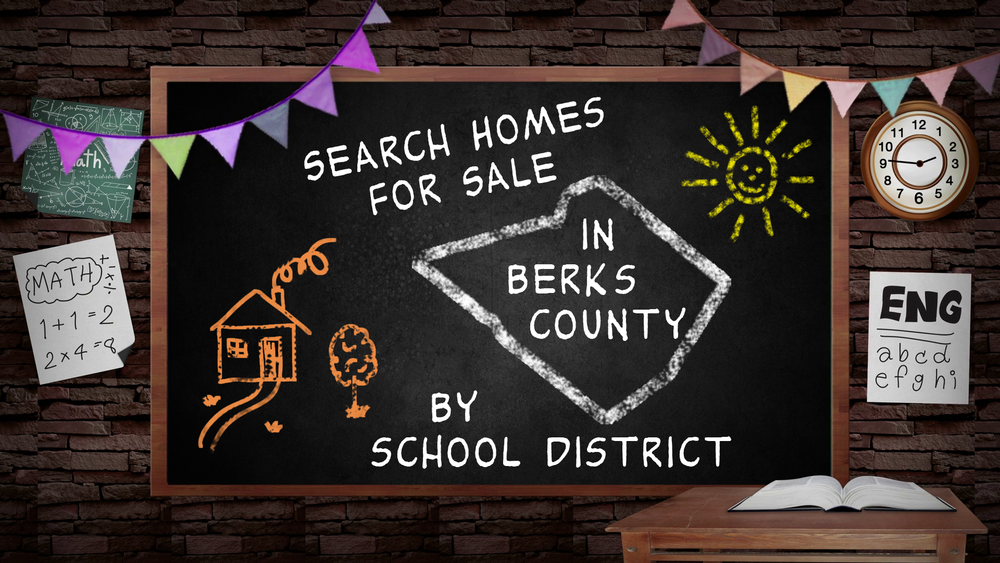 Search Berks County Homes by School District