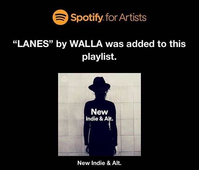 """Need some Indie music in your life? 🤔 Checkout our latest track LANES on Spotify's official """"New Indie & Alt"""" playlist! 🤙🏽 #wallatheband"""