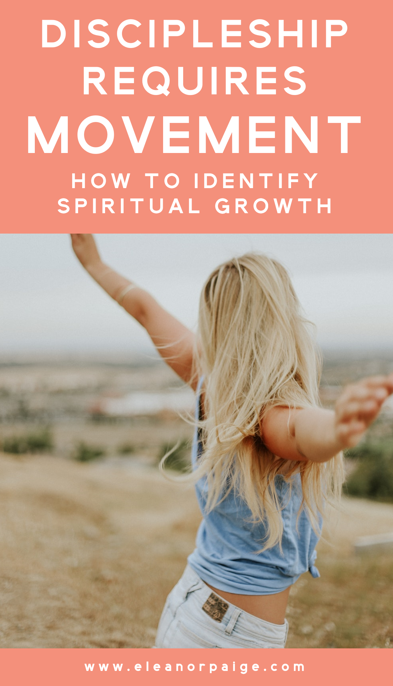 Discipleship Requires Movement. How to Identify Spiritual Growth.