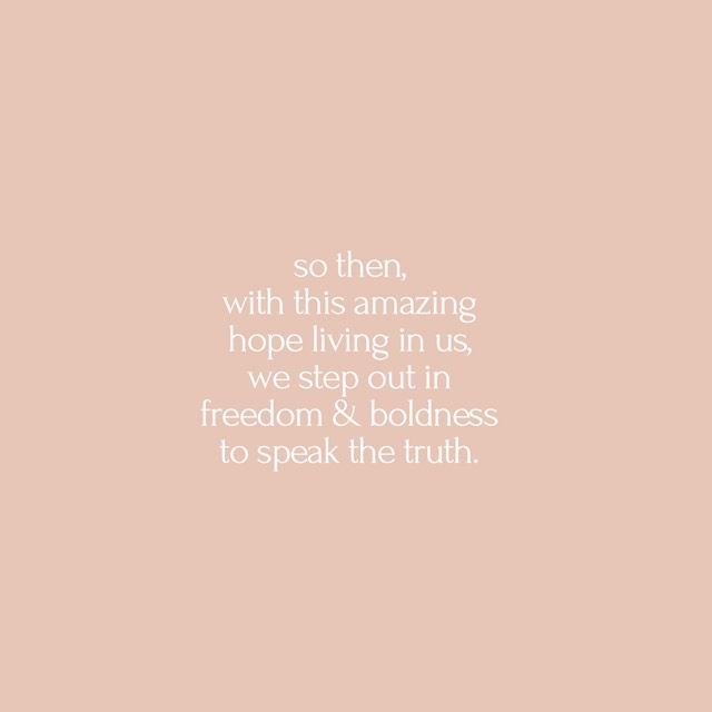 📣Just your friendly reminder for today that because of the amazing living hope that we have inside of us, we get to (not have to) have the honor of stepping out in FREEDOM & BOLDNESS to speak truth. 🙌🏼🙌🏼🙌🏼 2 Cor. 3:12