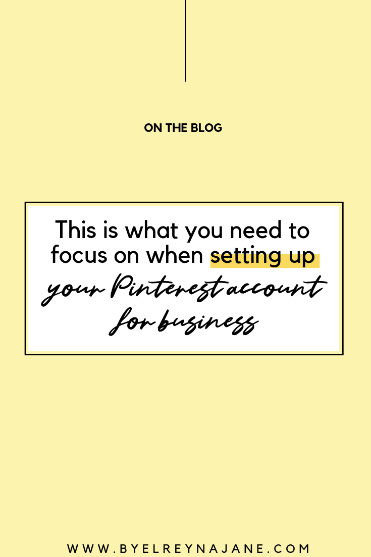 Do you know what to focus on when setting up your Pinterest business account for your Pinterest marketing to be successful? Read my latest blog on how to do that! // pinterest marketing strategies small businesses / set up pinterest business account / pinterest marketing strategies search engine / #pinterestmarketing #pinterestforbusiness