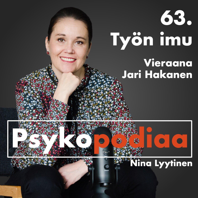 63. Työn imu. Vieraana Jari Hakanen.
