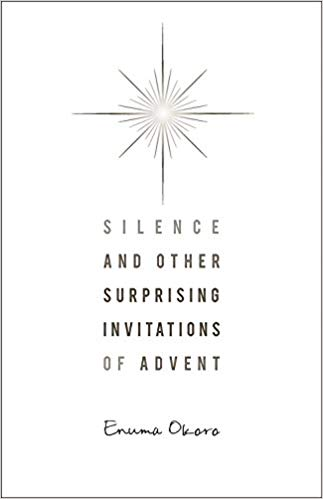 Silence - Silence, (Nashville: Upper Room Books, 2012).