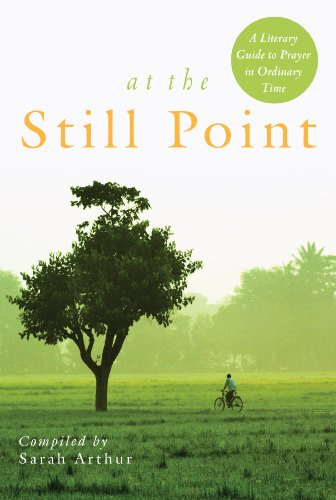 At the Still Point - Enuma's poetry is featured in At The Still Point: A Literary Guide to Prayer in Ordinary Time