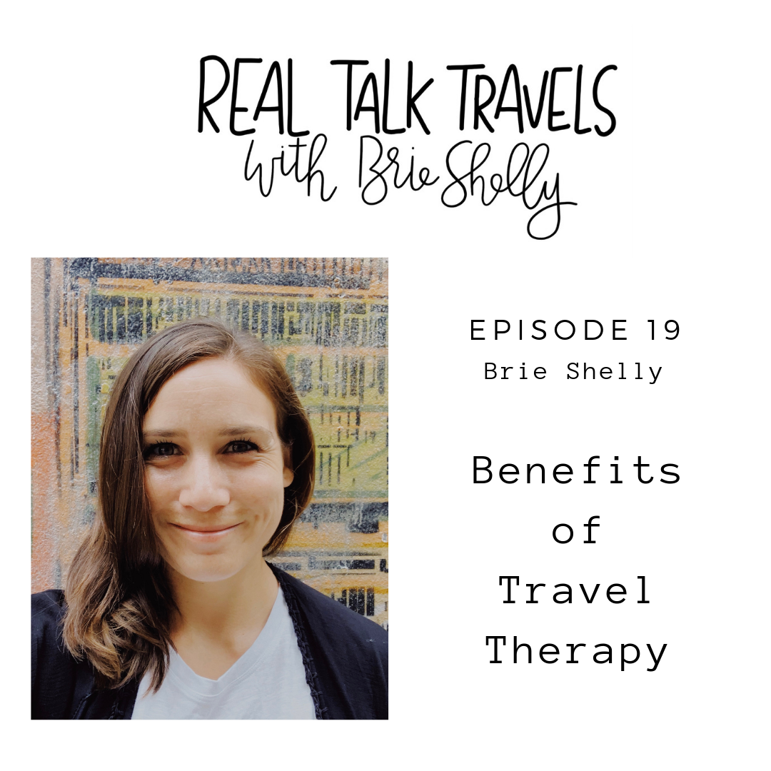 Brie Shelly Travel Therapy Podcast