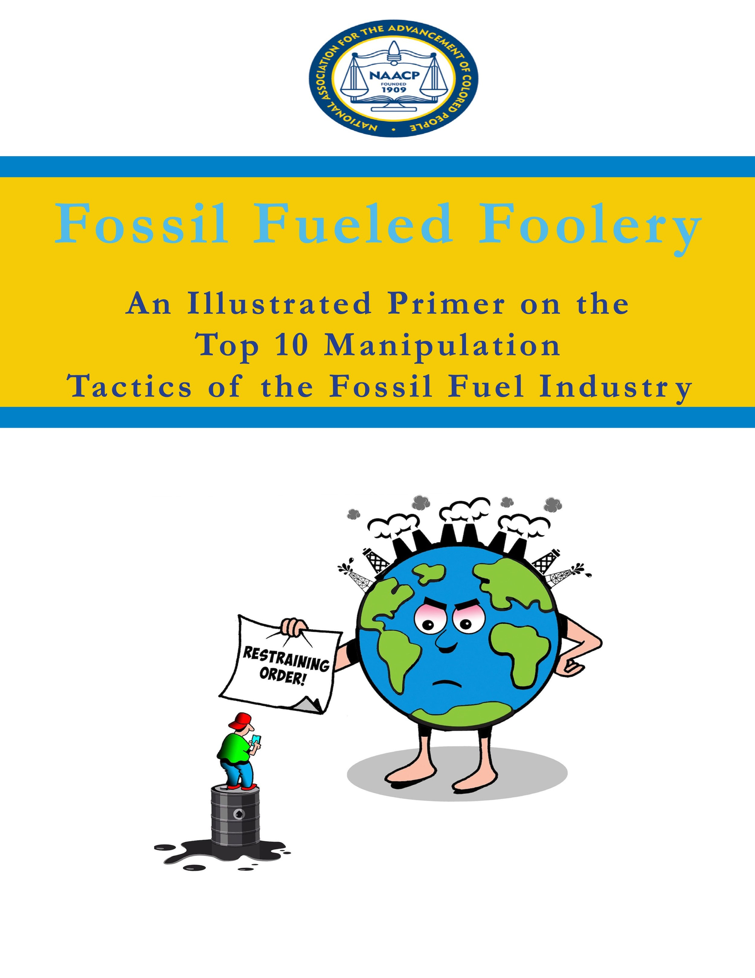 Fossil-Fueled-Foolery-An-Illustrated-Primer-on-the-Top-10-Manipulation-Tactics-of-the-Fossil-Fuel-Industry.jpeg