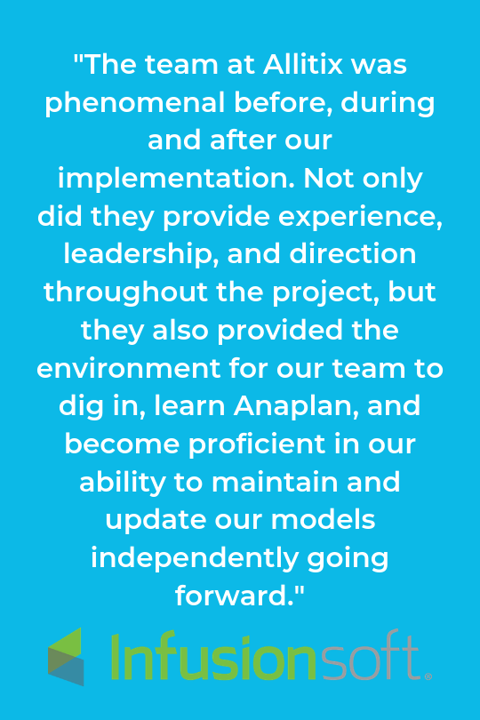 _The team at Allitix was phenomenal before, during and after our implementation. Not only did they provide experience, leadership, and direction throughout the project, but they also provided the environment for our .png