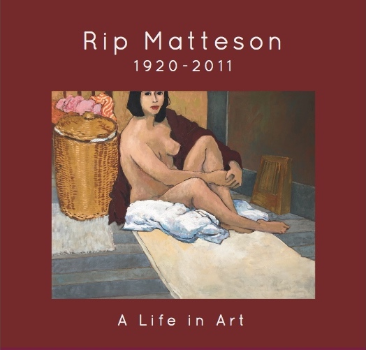 Rip Matteson - 1920-2011 - A Life in ArtLibrary of Congress Cataloging-in-Publication DataISBN: 978-0-692-76234-9Library of Congress Control Number: 2017902551Copyright 2017 - J. Howell Fine Art, Healdsburg, CA. All Rights Reserved.150 Pages - Hardbound Dust Jacket$85.00