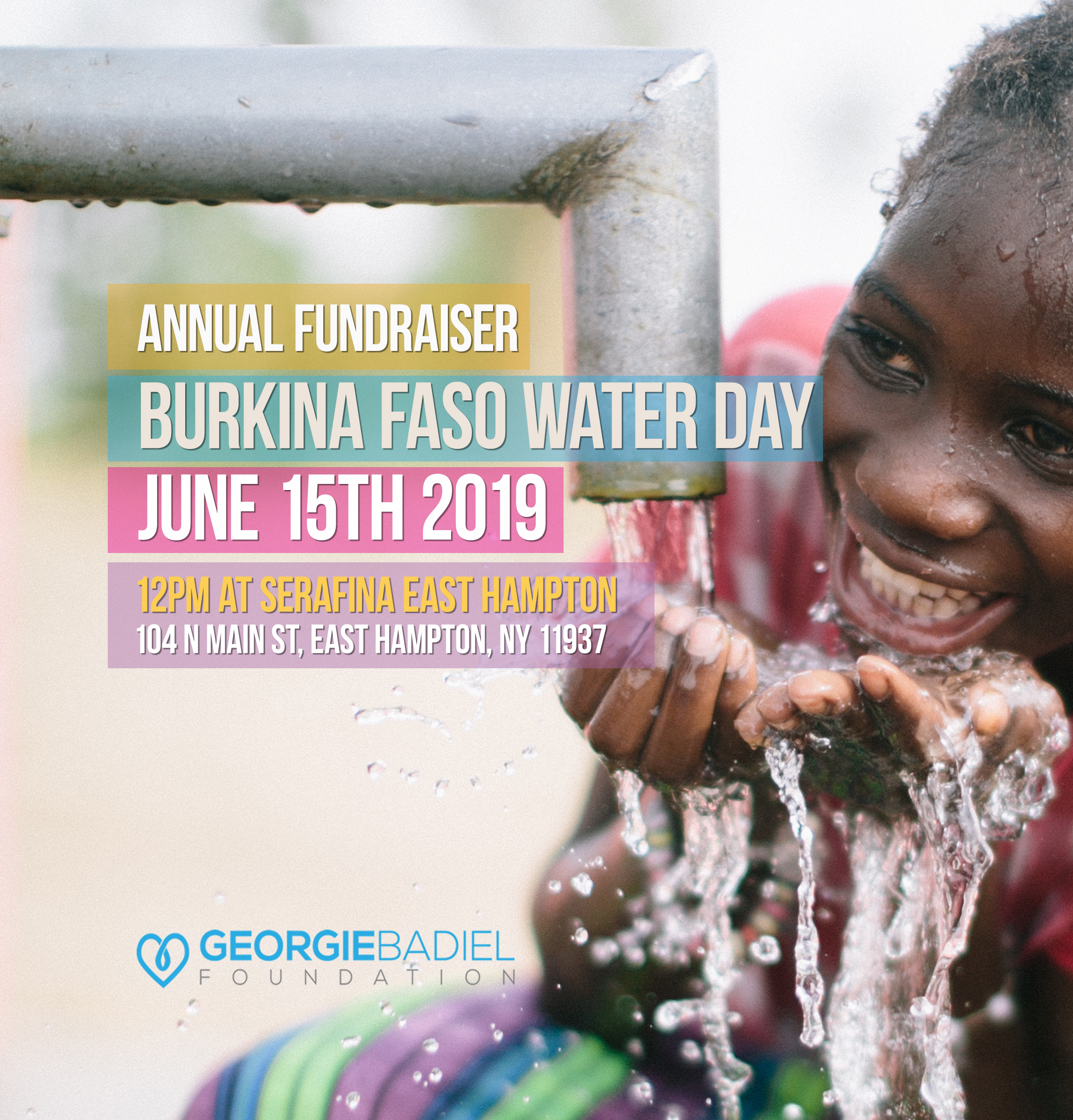 EMPOWER WOMEN THROUGH CLEAN WATER! - Please join us for a fun charity luncheon event in The Hamptons to celebrate Burkina Faso Water Day and to raise funds to benefit the Georgie Badiel Foundation. Our goal this year is to build the first well school in Burkina Faso, which will help us sustain all our water projects and also empower over 35 000 women in Tanghuin Dassouri. We can do this together! Thank you for joining us to make a difference.