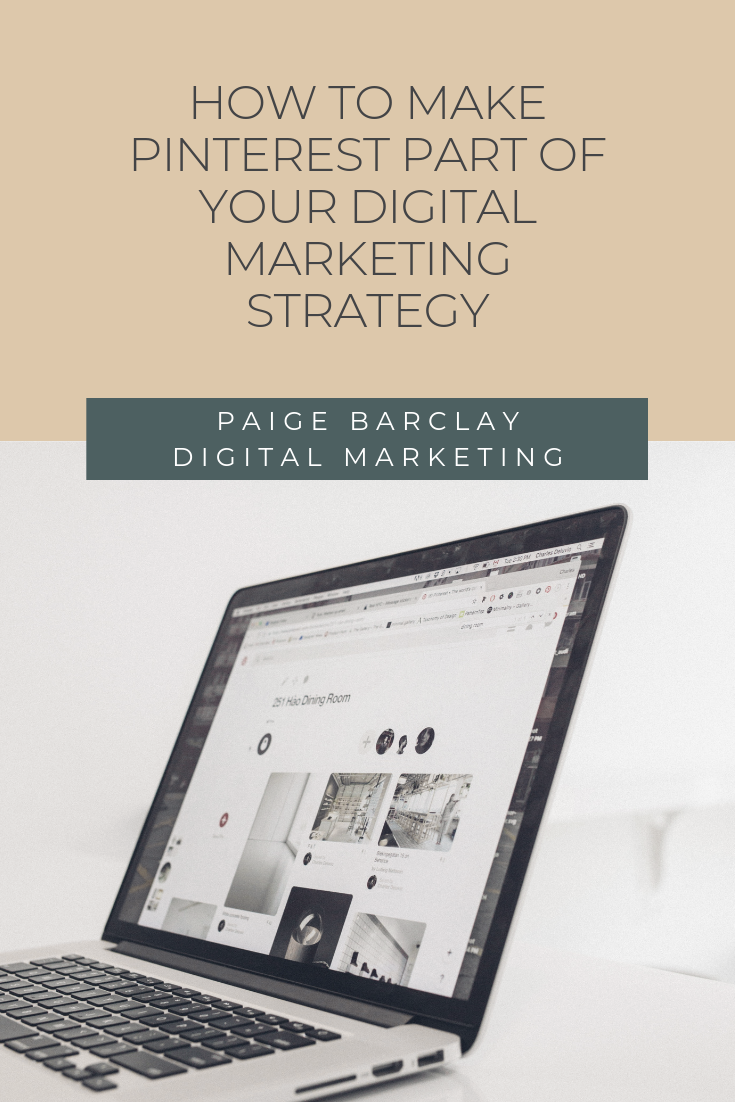 How To Make Pinterest Part of Your Digital Marketing Strategy
