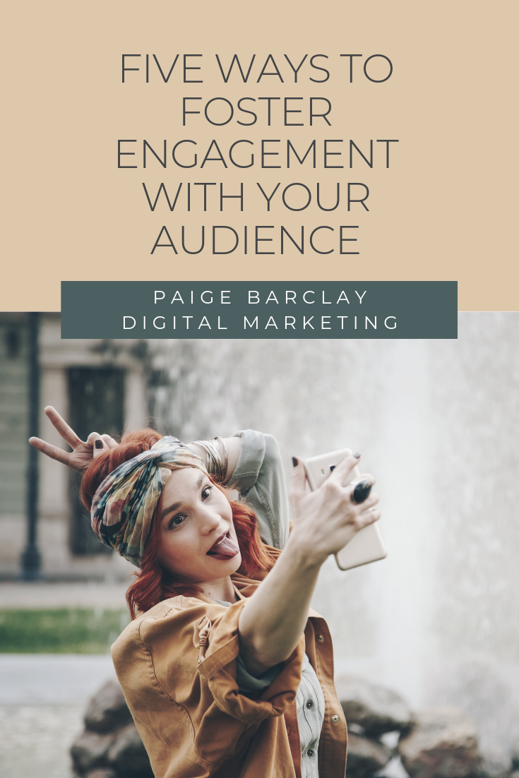 Five Ways to Foster Engagement With Your Audience.png