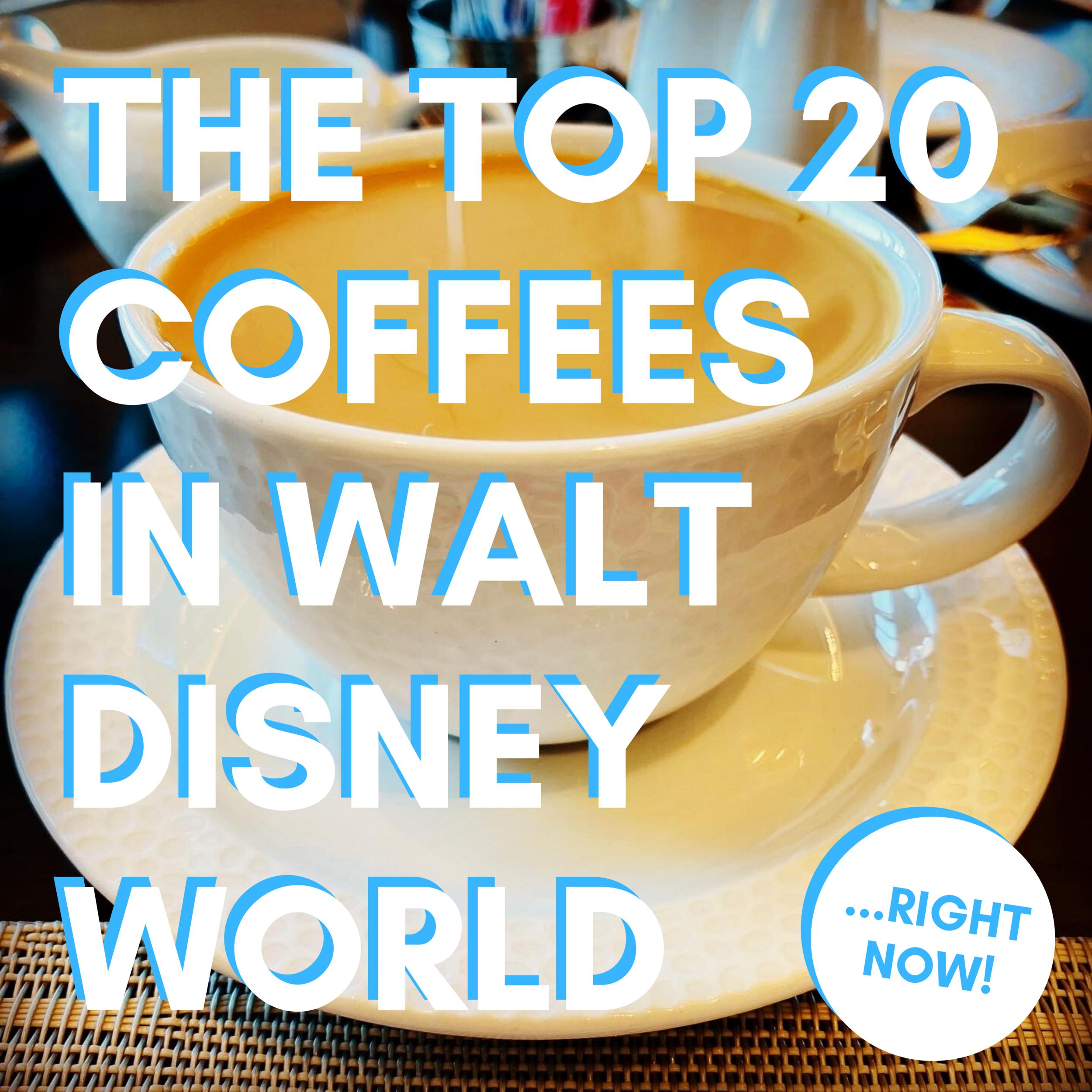 20 Best Coffees In Disney World Disney Coffee Blog