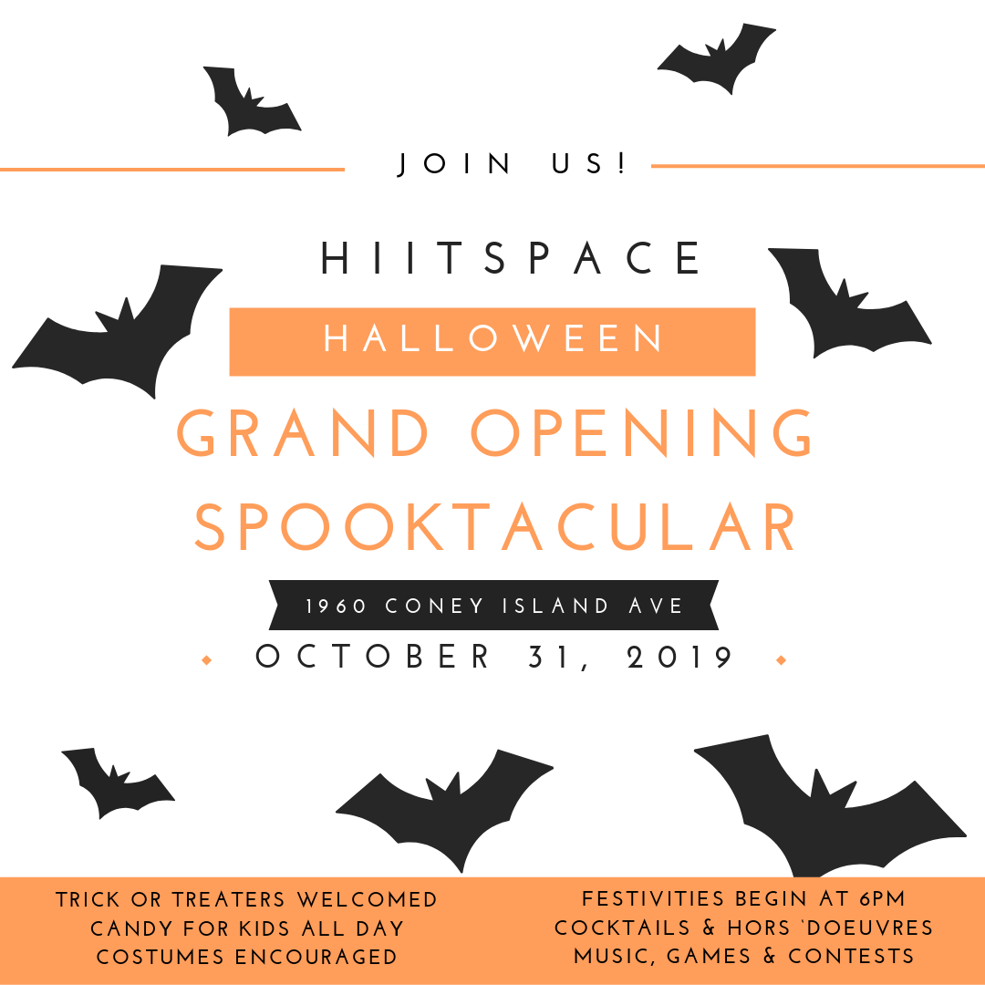 Our Grand Opening is happening on Halloween!  - Come sweat, celebrate and meet the new team memebers at HIITSPACe.Email For mor information