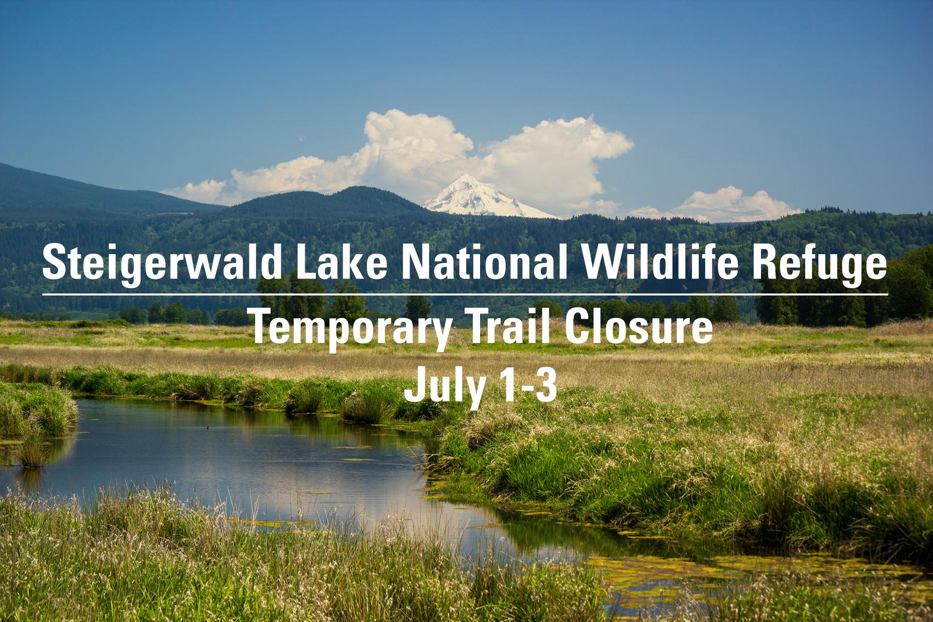 SLNWR-Trail-Closed-7.1.19-JakeHanna.jpg