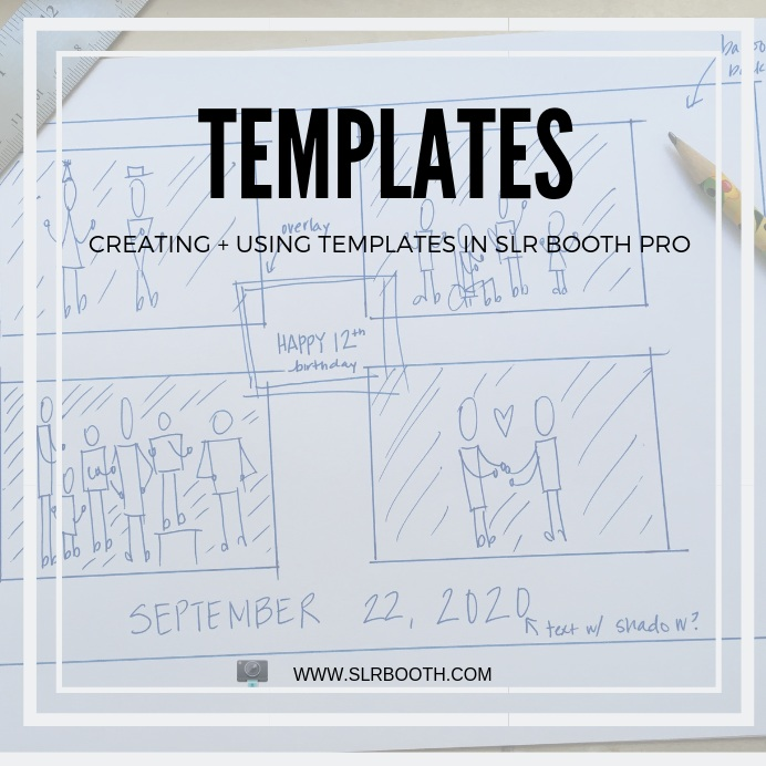 TEMPLATES |  HOW TO MAKE THEM + HOW TO USE THEM