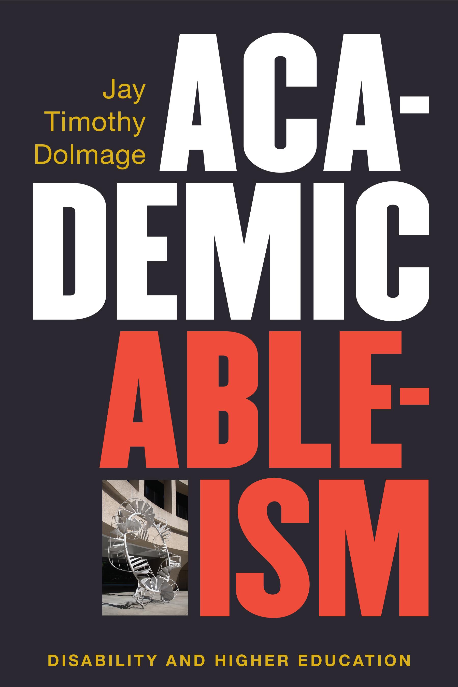 Academic Ableism Dolmage.jpg