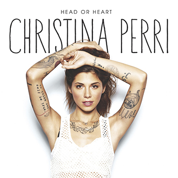CHRISTINA PERRI – HEAD OR HEART