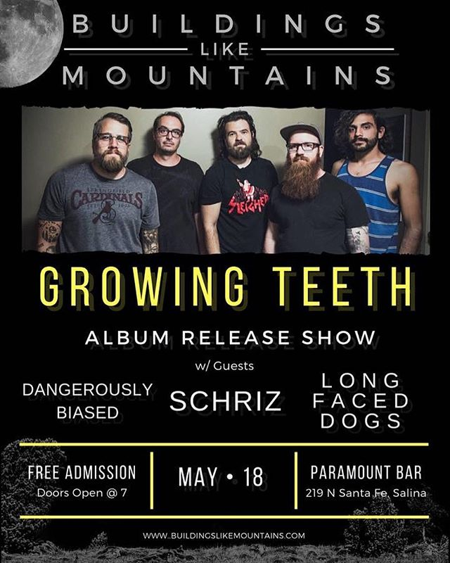 Join us as we celebrate the release of our debut album, Growing Teeth! We'll have our new Merch with us, including copies of the new album.  We'll be sharing the stage with our long-time supporters and friends: @schriz  @longfaceddogs & @dangerouslybiased  Come out to Paramount Bar for a night of great music and libations. Doors @7. Free Admission