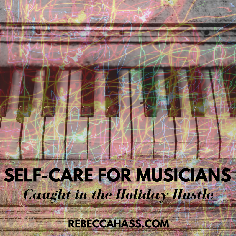 28c2d-self-care-musicians-holiday-hustle.png