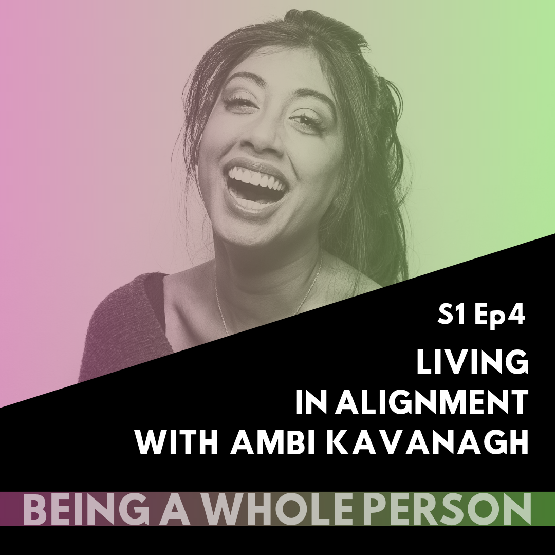 Being-A-Whole-Person-Podcast-S1-Ep4.png