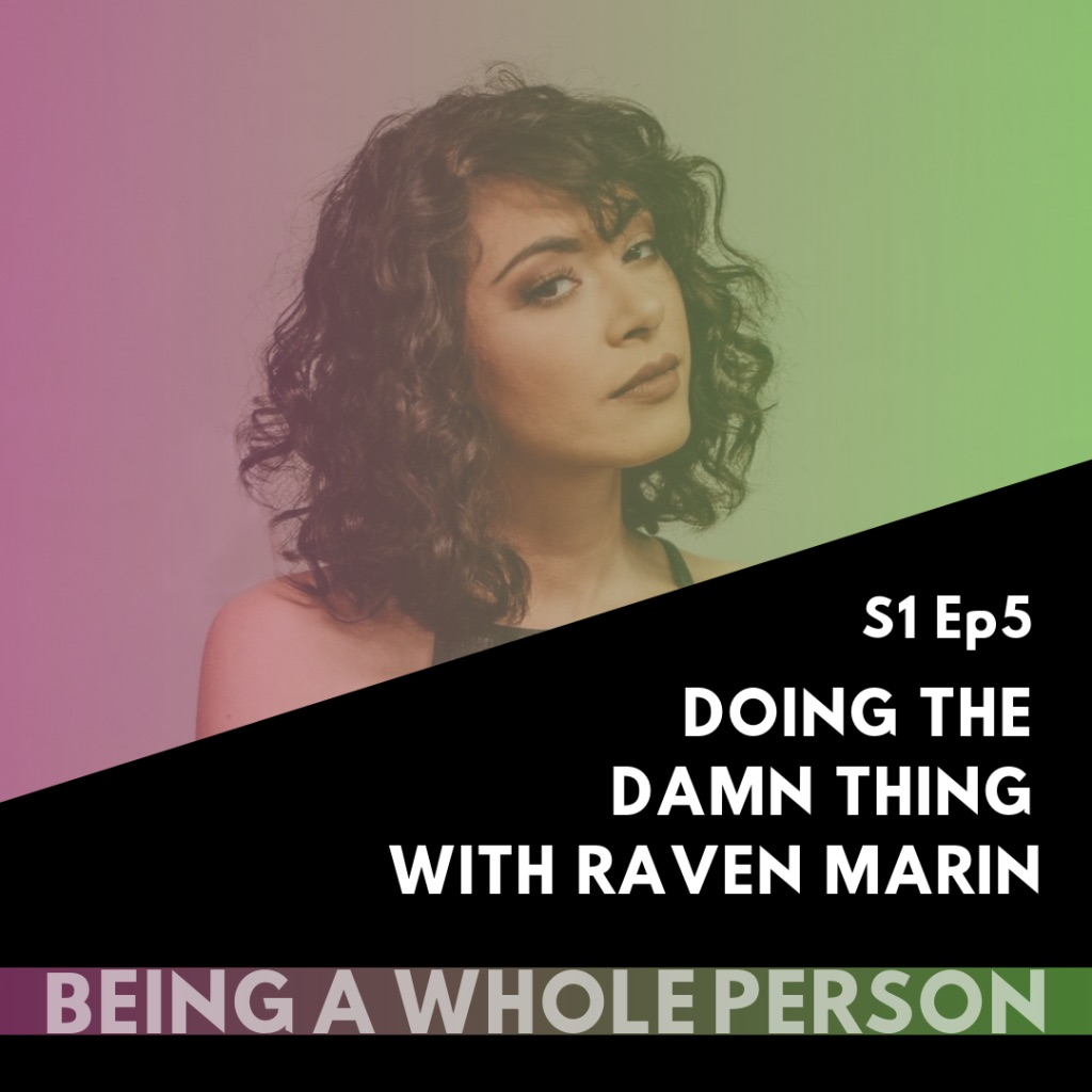 Being-A-Whole-Person-Podcast-S1-Ep5.jpg