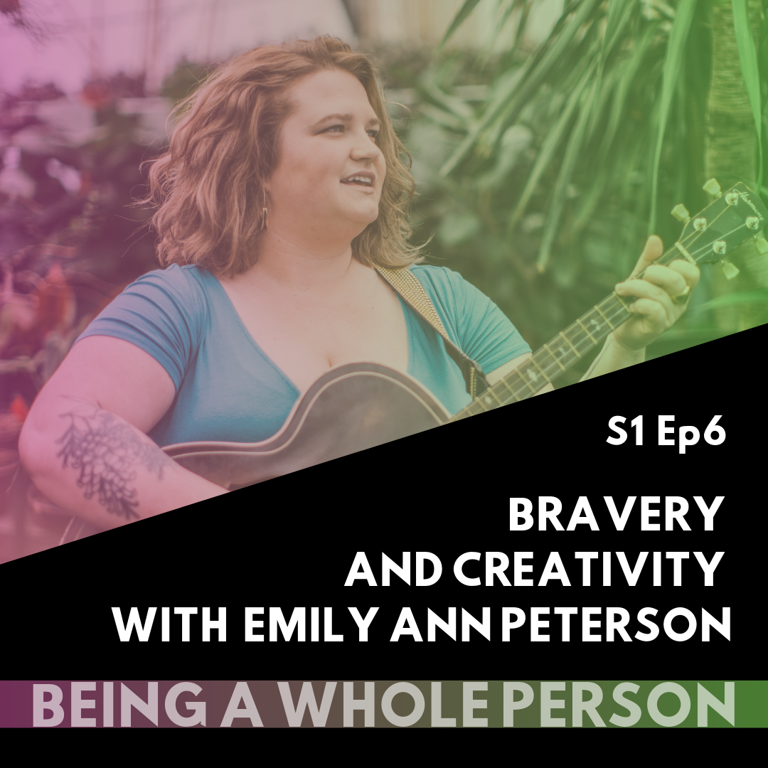 Being-A-Whole-Person-Podcast-S1-Ep6.png