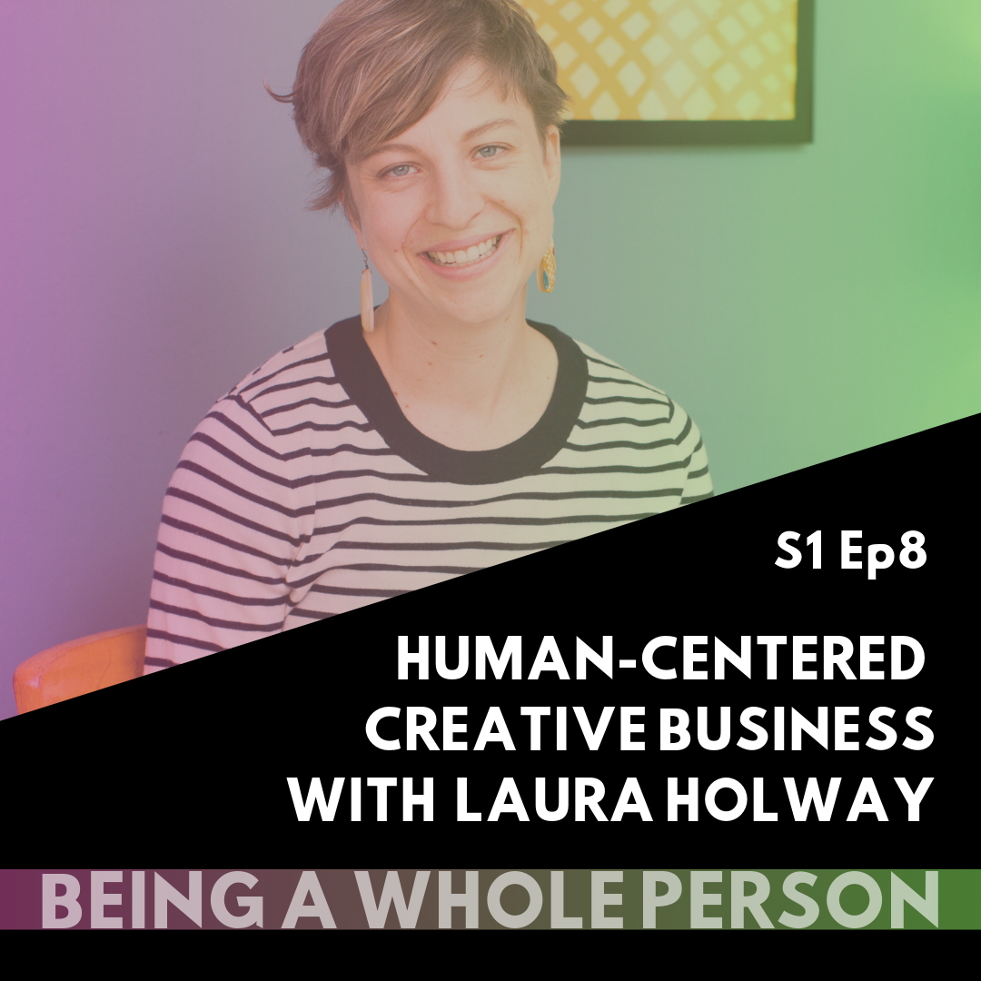 Being-A-Whole-Person-Podcast-S1-Ep8.png