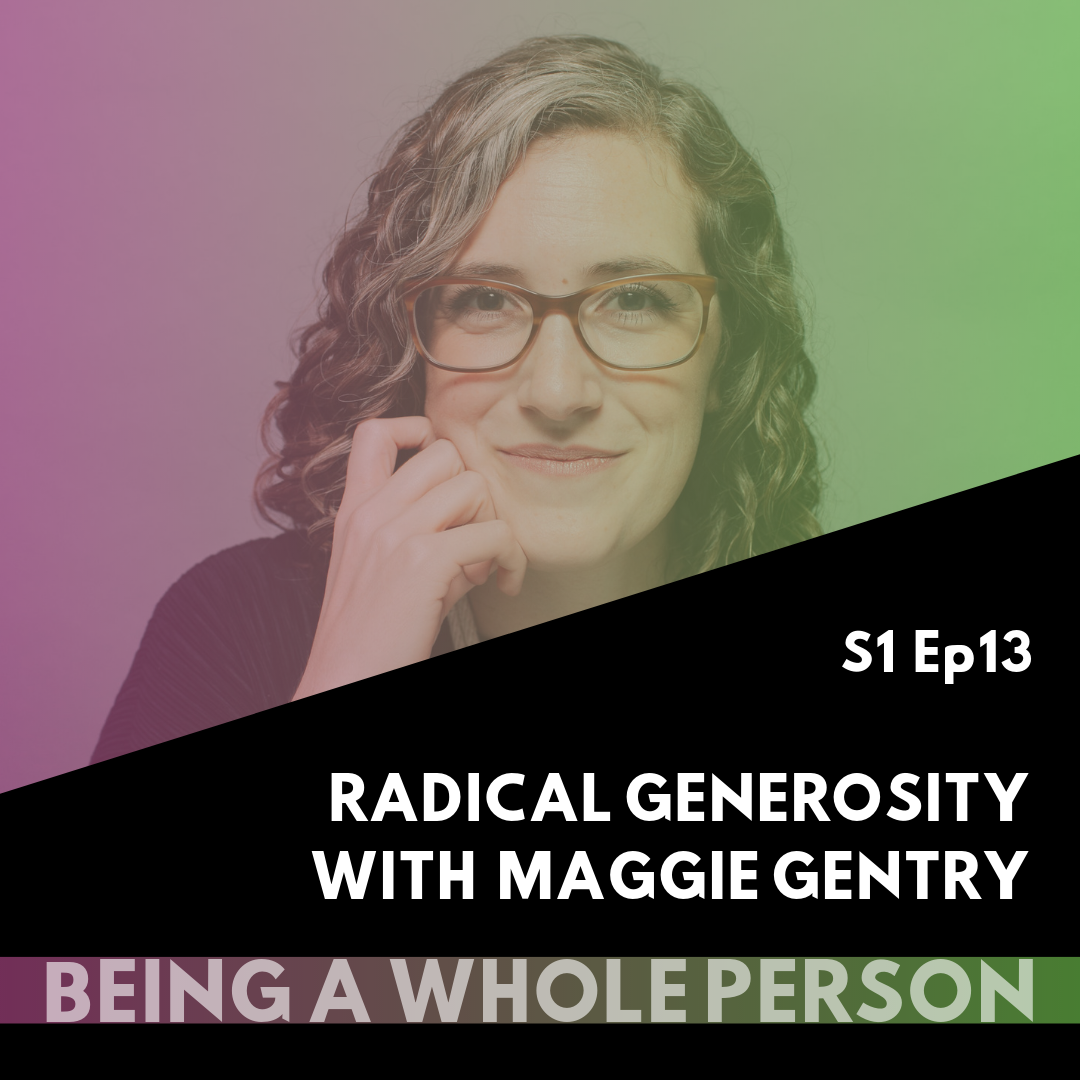 Being-A-Whole-Person-podcast-s1-ep13.png