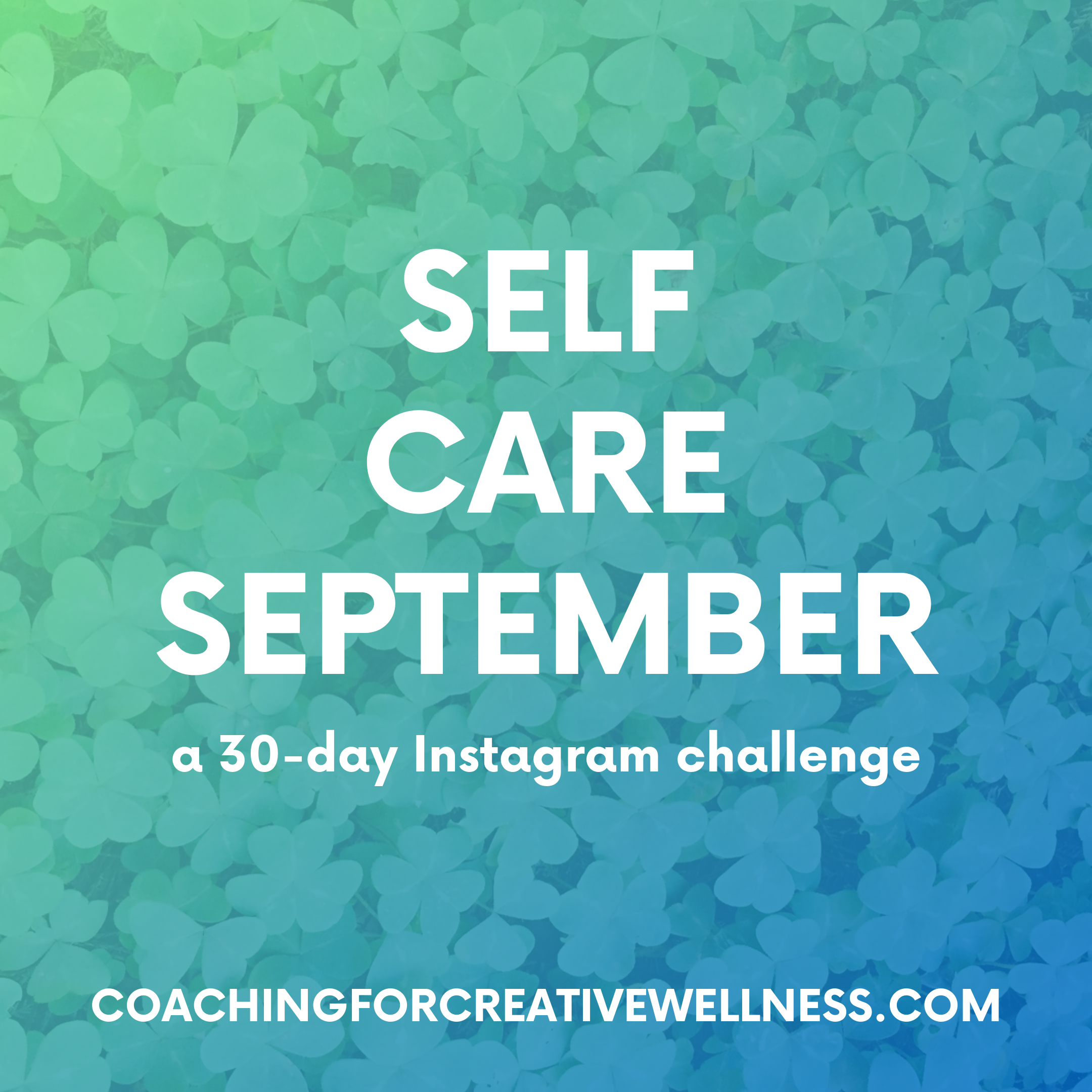 Coaching-for-Creative-Wellness-Self-Care-September-teaser.png
