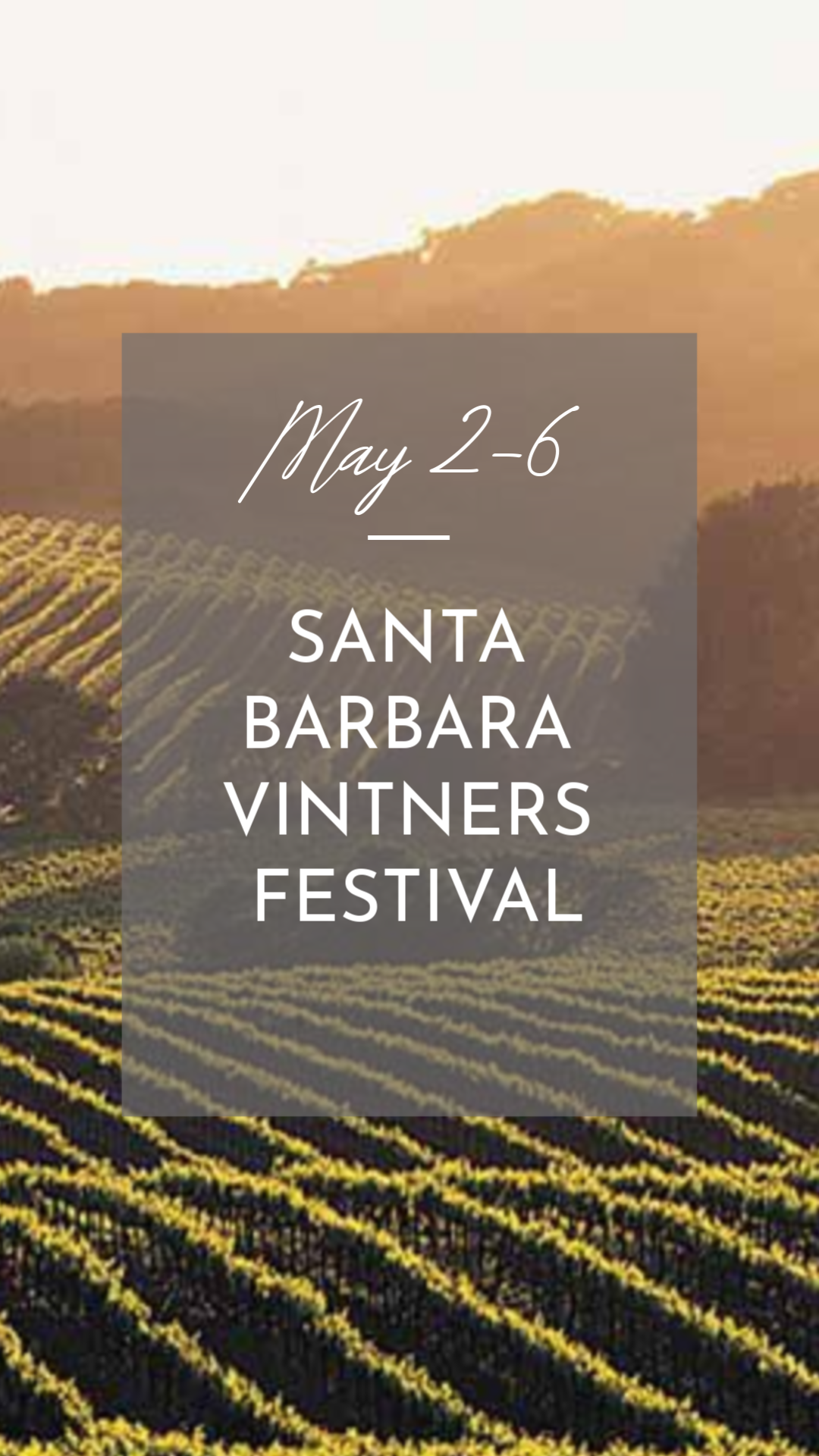 May 2-6 The 37th Annual Santa Barbara Vintners Festival.png