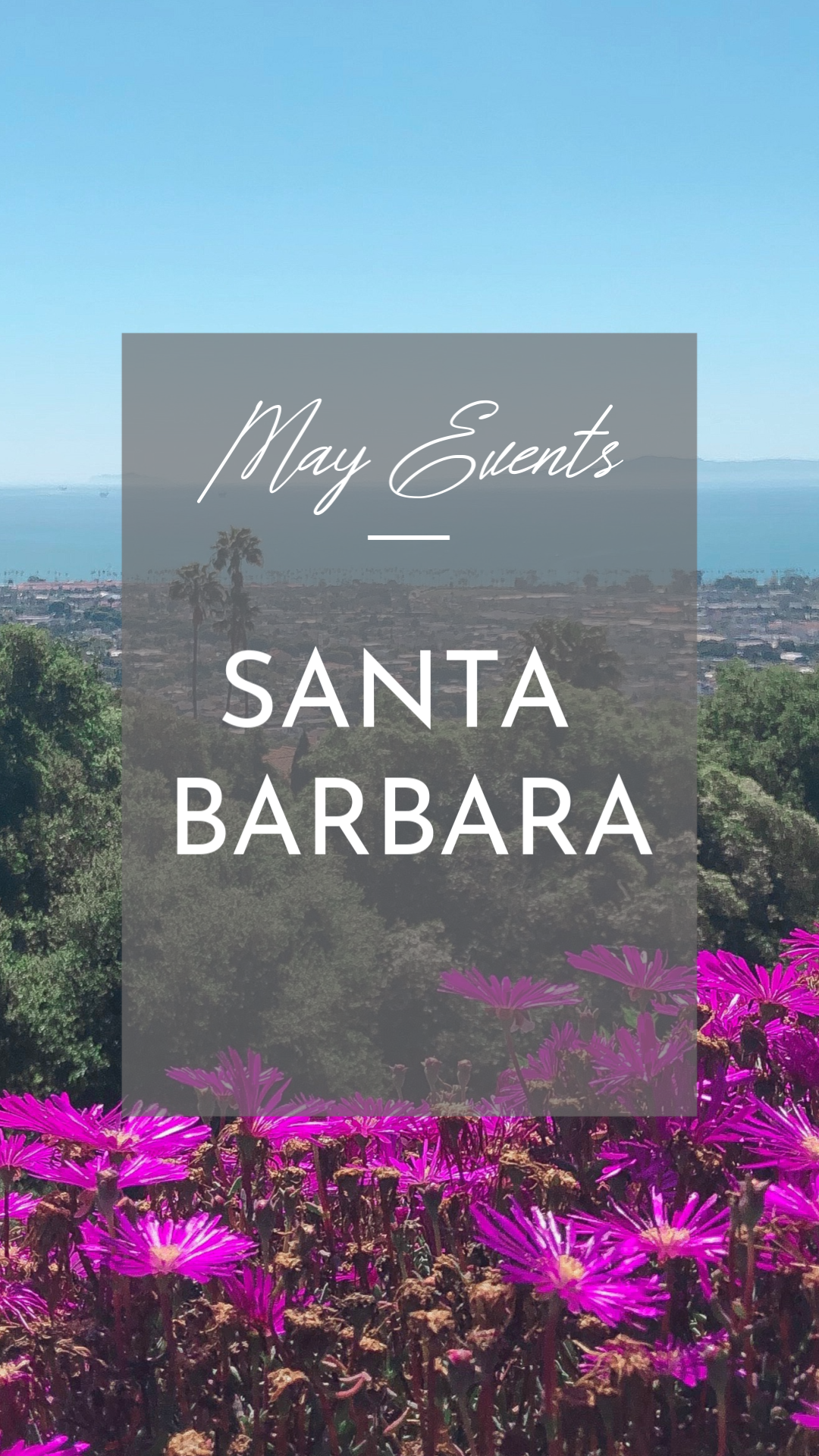 May '19 Santa Barbara Events Cover.png