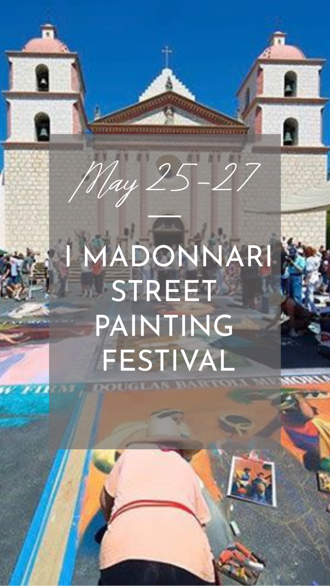 May 25-27 I Madonnari Street Painting Fest.png