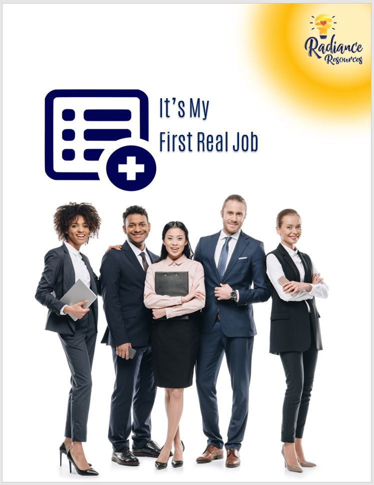 It's My First Real Job - New Workers are eager to take on more, open leadership pipelines,new to workforce workers, staff, leaders, manager, skills, tools, engage new talent, Gen Y, Gen Z staff development