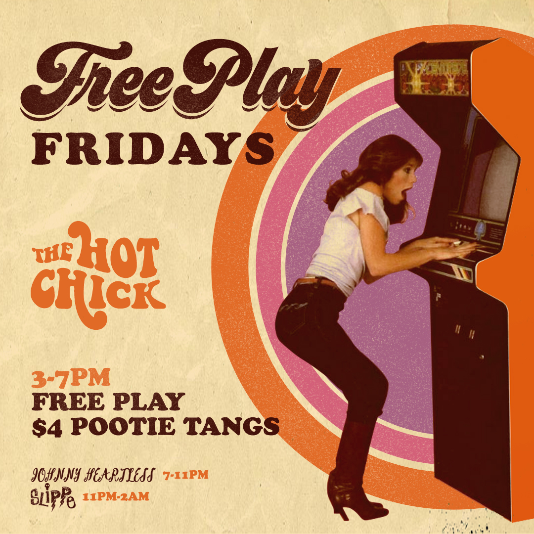 Free PlayFriday - Free Play On All Games & $4 Pootie Tangs 3pm - 7pm