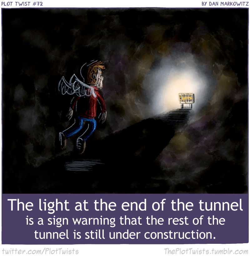 72 - Light at the end of the tunnel.jpg
