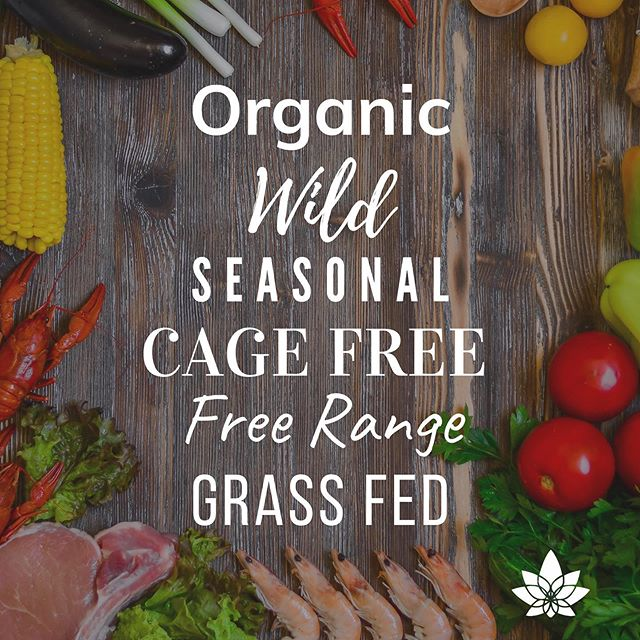 When in doubt, look for the labels that say organic, wild, seasonal, cage free, free range, grass fed. 😋