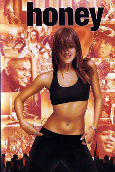 (2003) Honey is a sexy, tough music video choreographer who shakes up her life after her mentor gives her an ultimatum: sleep with him or be blacklisted within their industry. -