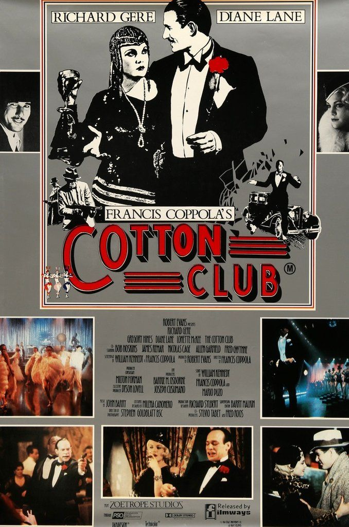 (1984) The Cotton Club was a famous night club in Harlem. The story follows the people who visited the club, those who ran it, and is peppered with the Jazz music that made it so famous. -