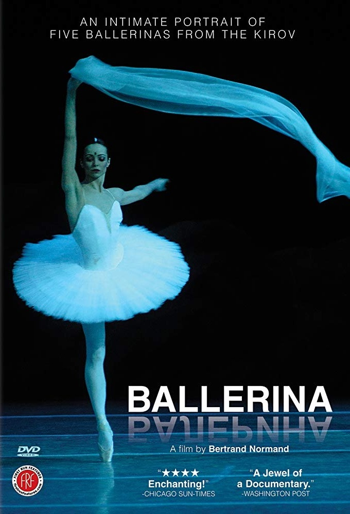 (2006) This documentary gives insight to the lives of five ballerinas, all at different points in their careers. Looking at the operations of the Vagonova Academy and the Mariinsky Theatre, the life of a ballerina is disclosed. -