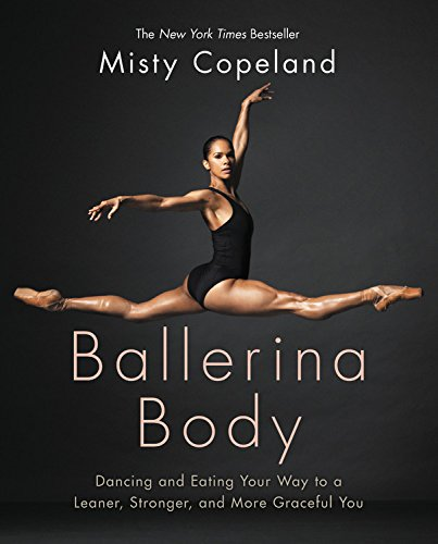 (2017) The celebrated ballerina and role model, Misty Copeland, shares the secrets of how to reshape your body and achieve a lean, strong physique and glowing health. -