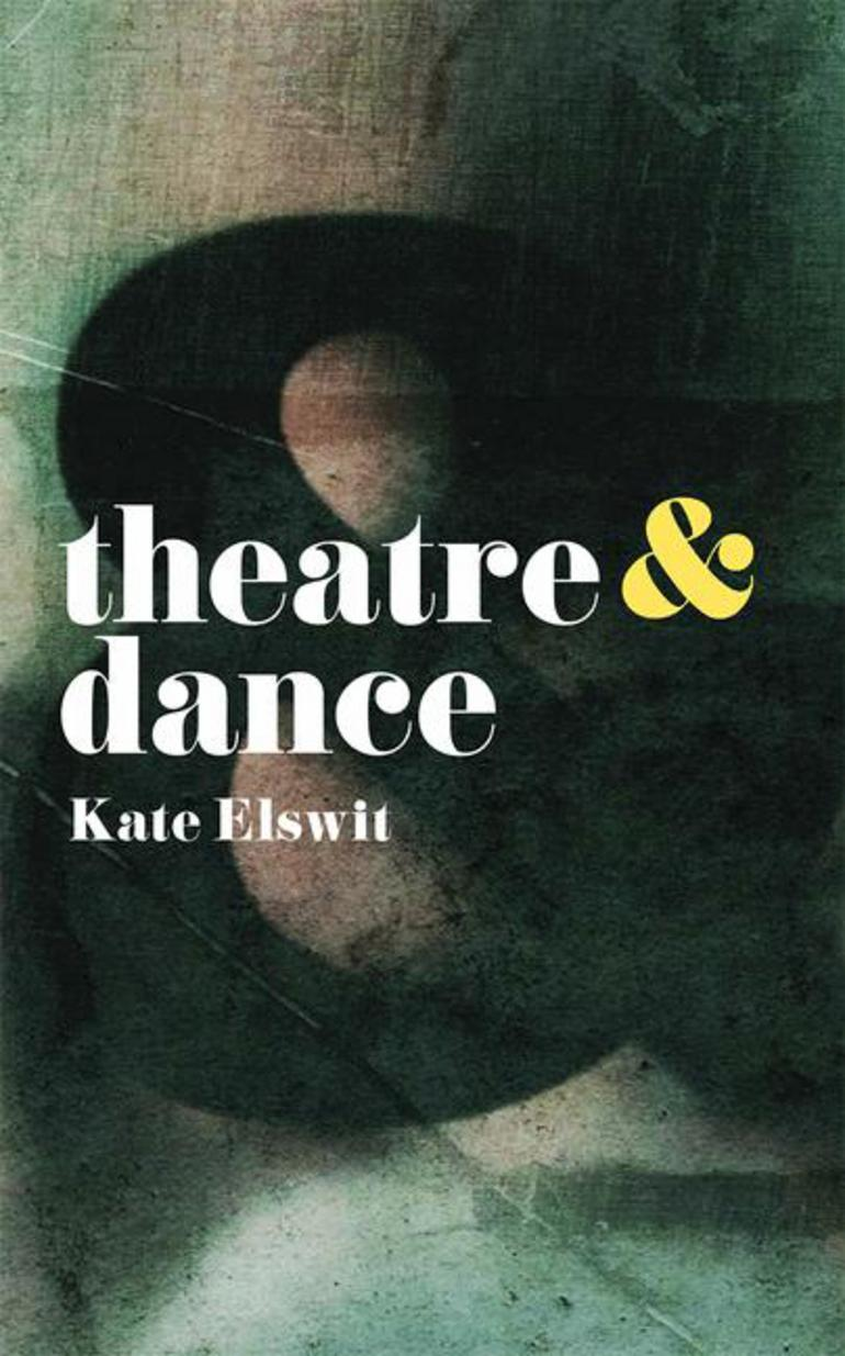 (2018) This succinct and engaging text explores the interdependence between theatre and dance. Making a compelling case for the significance of resisting genre distinctions in the arts, Kate Elswit demonstrates why and how the ampersand between theatre and dance needs to be understood as the rule, rather than the exception. -