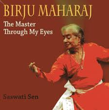 (2013) Presents layers of the Kathak maestro's personality as witnessed by one of his foremost disciples. This book reveals how this icon of Indian dance, who is a mentor for thousands and an inspiration for countless people across the globe, is actually an unassuming, simple person outside his artistic world. Saswati Sen has known Pandit Birju Maharaj for over forty-five years. Gradually, she began to see the divinity in her talented master and decided to write a book on his life and work. -
