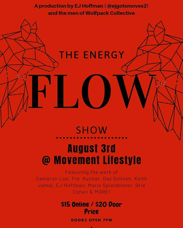 @ejgotsmoves2 presents The Energy Flow featuring amazing talent from @menofwolfpack! You don't want to miss out. Details ♾ ☝🏾 #dailydosedance #losangeles #events #support the #la #dance #community