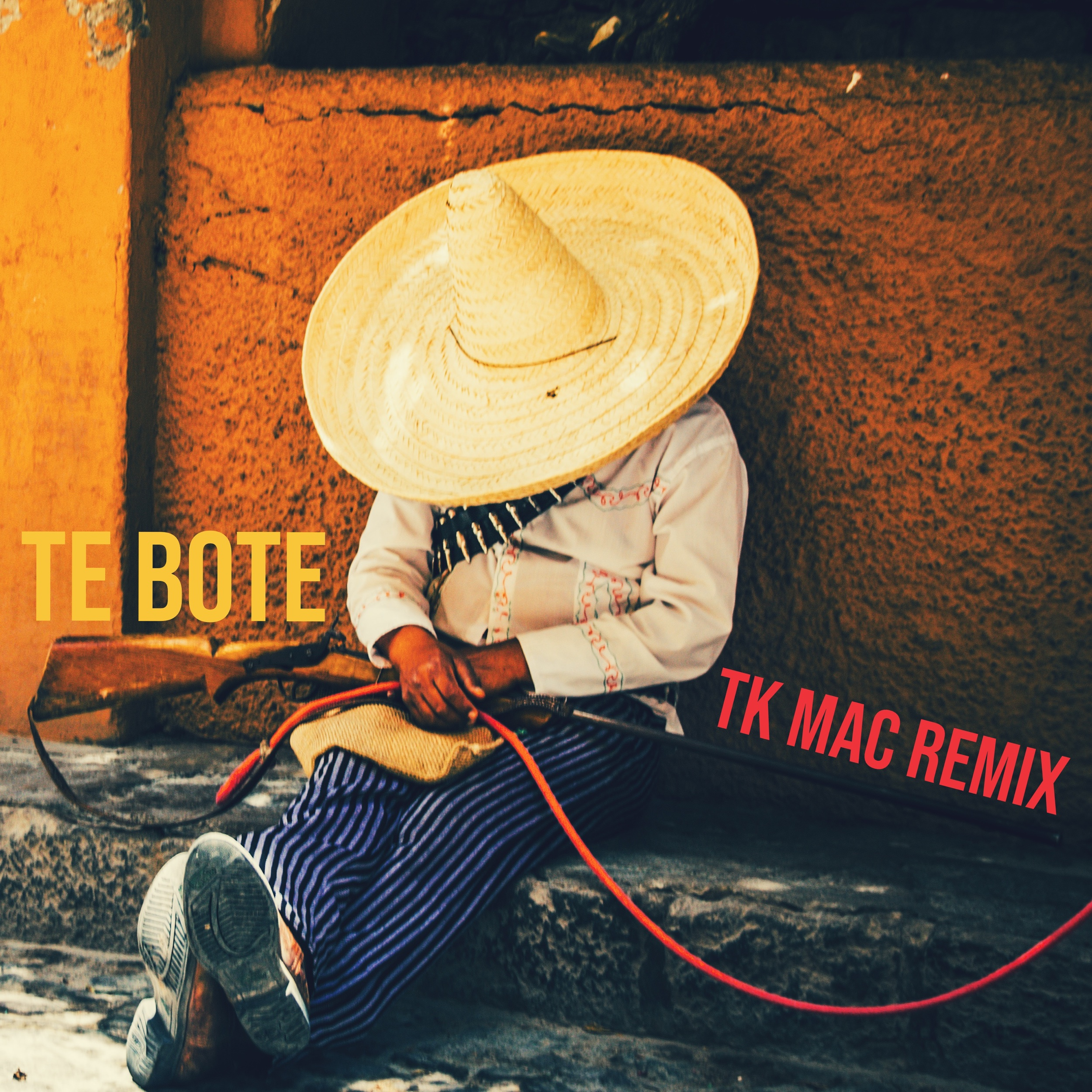 TE BOTE - TK MAC REMIX