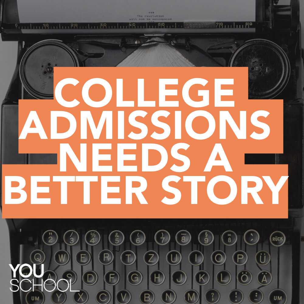 College admissions needs a better story image.001.jpeg